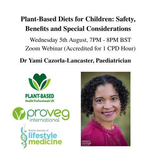 Plant-Based Diets for Children: Safety, Benefits and Special Considerations