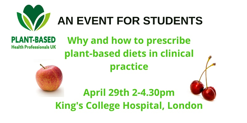 Plant-based diets in clinical practice; an event for students