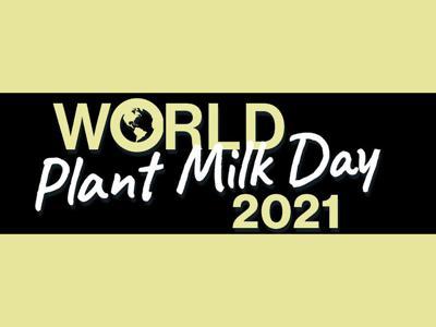 World Plant Milk Day 2021